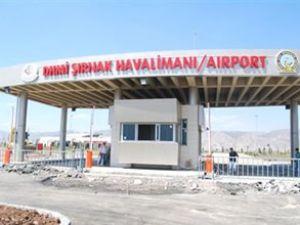 Şırnak Havalimanı Temmuz sonu açılıyor