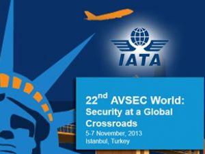 22. IATA AVSEC İstanbul'da yapılacak