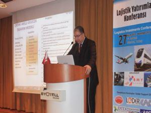 Lojistik Yatırımları Konferansı gerçekleşti