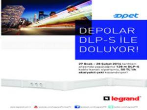 Depolar, Legrand DLP-S ile doluyor
