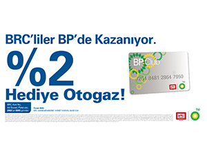BP ve BRC'den kampanya