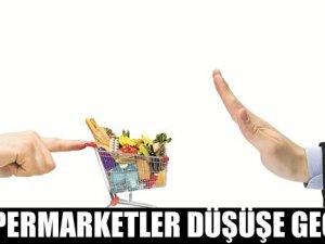 Süpermarketler düşüşe geçti!