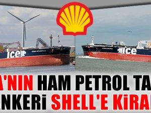Shell 2 tanker kiraladı