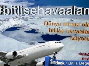 Bitlis için havalimanı kampanyası başlatıldı