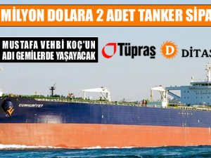 DİTAŞ, iki yeni tanker sipariş etti