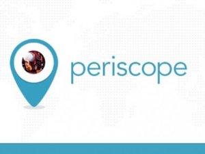 Periscope'un yeni özellikleri duyuruldu